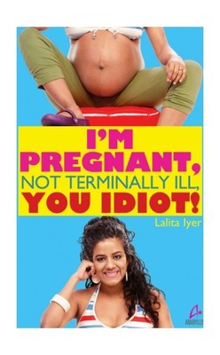 im-pregnant-not-terminally-ill-you-idiot-400x400-imadm78zgc8dzh8g
