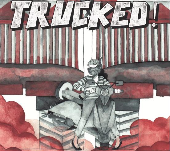 Trucked